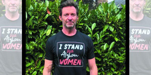 الممثل العالمي هيو جاكمان علن الدعم ديالو للأفغانيات – تصويرة